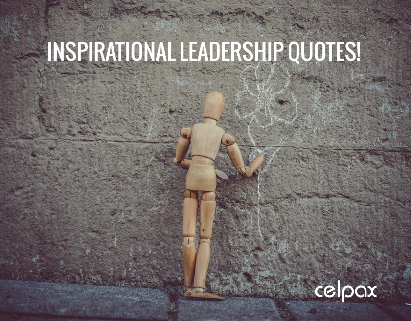 Positive Leadership Quotes – 12 fresh Inspiring Quotes for Leadership!