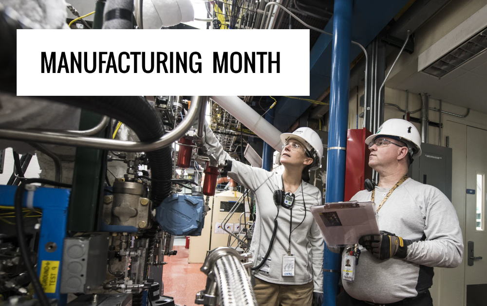 Manufacturing Month is here!