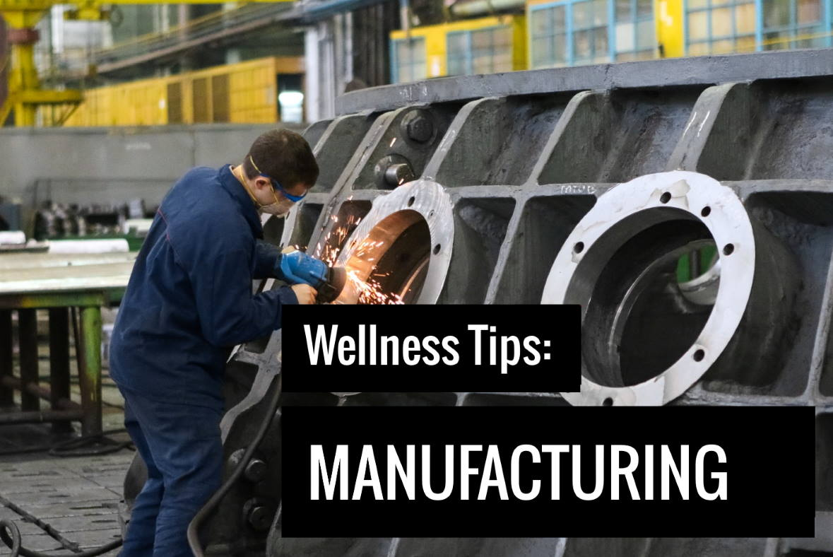 6 Wellness Initiatives for Manufacturing Workers